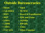 outside bureaucracies