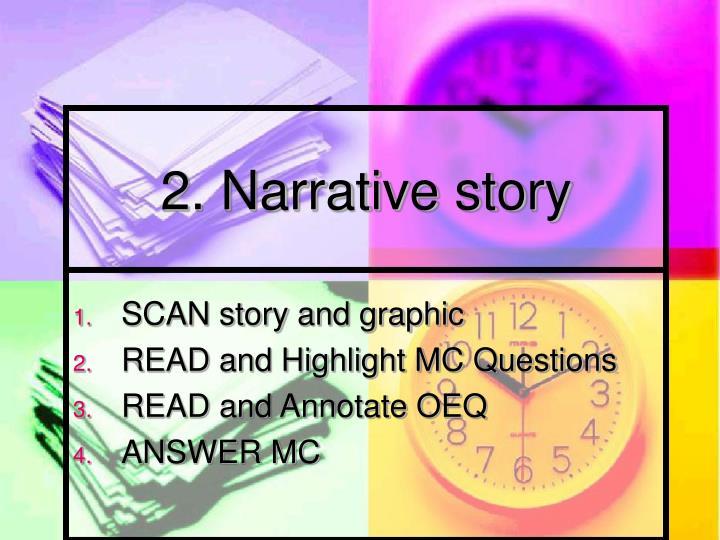 2. Narrative story