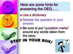 here are some hints for answering the oeq1