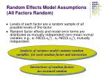 random effects model assumptions all factors random