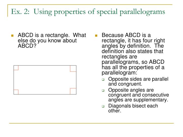 ABCD is a rectangle.  What else do you know about ABCD?