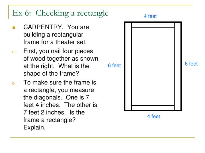 CARPENTRY.  You are building a rectangular frame for a theater set.