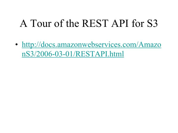 A Tour of the REST API for S3
