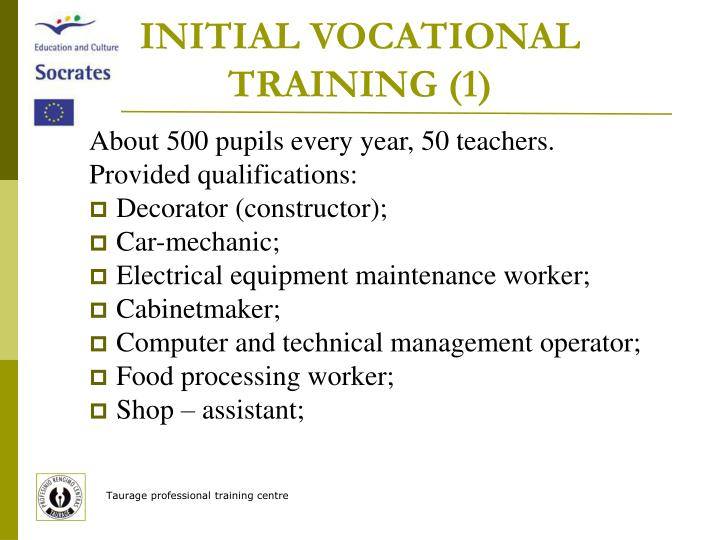 INITIAL VOCATIONAL TRAINING