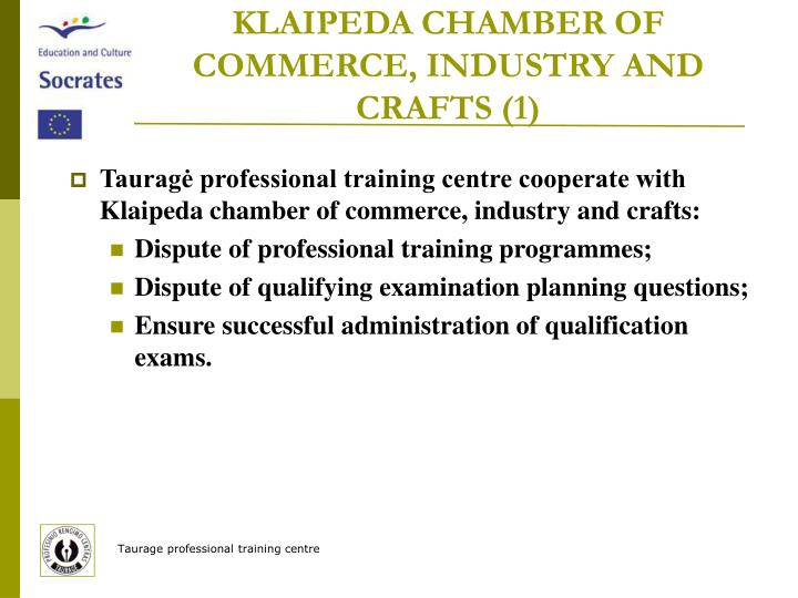 KLAIPEDA CHAMBER OF COMMERCE, INDUSTRY AND CRAFTS