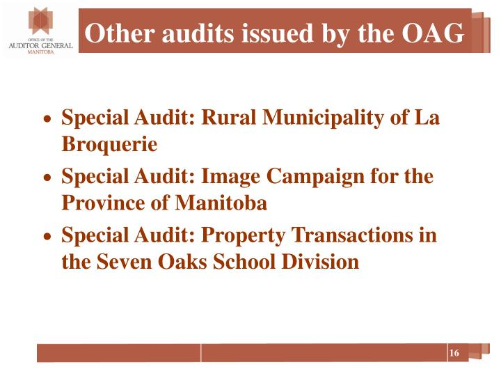 Other audits issued by the OAG