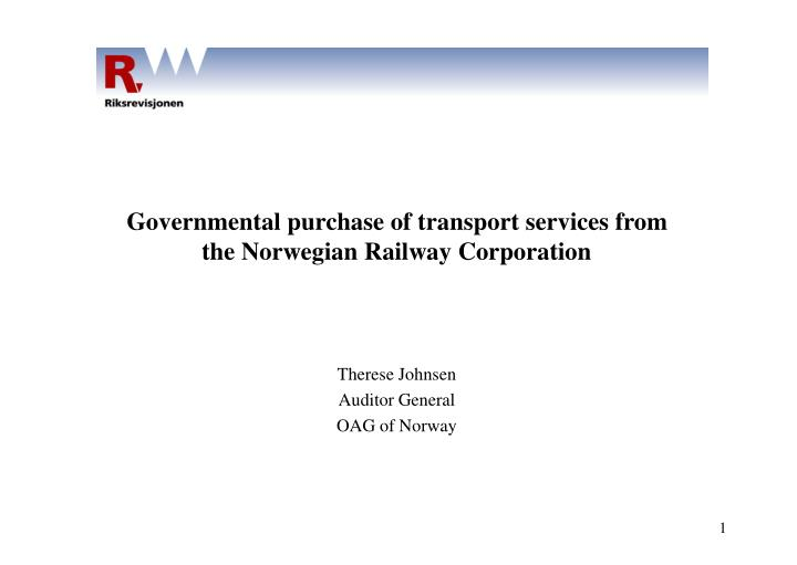 Governmental purchase of transport services from