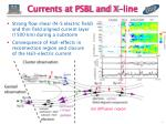 currents at psbl and x line