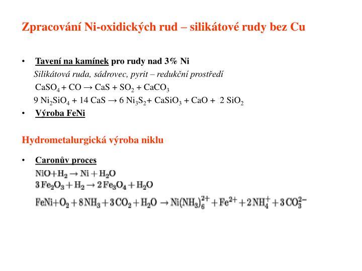 Zpracování Ni-oxidických rud – silikátové rudy bez Cu