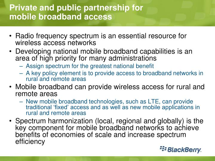 Private and public partnership for mobile broadband access