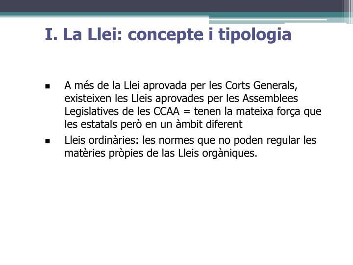 I. La Llei: concepte i tipologia