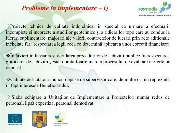 Probleme în implementare