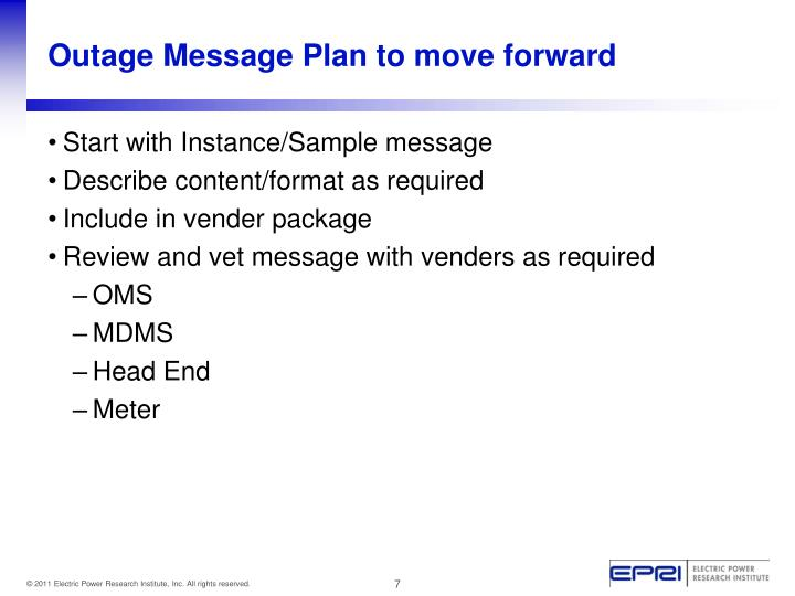 Outage Message Plan to move forward