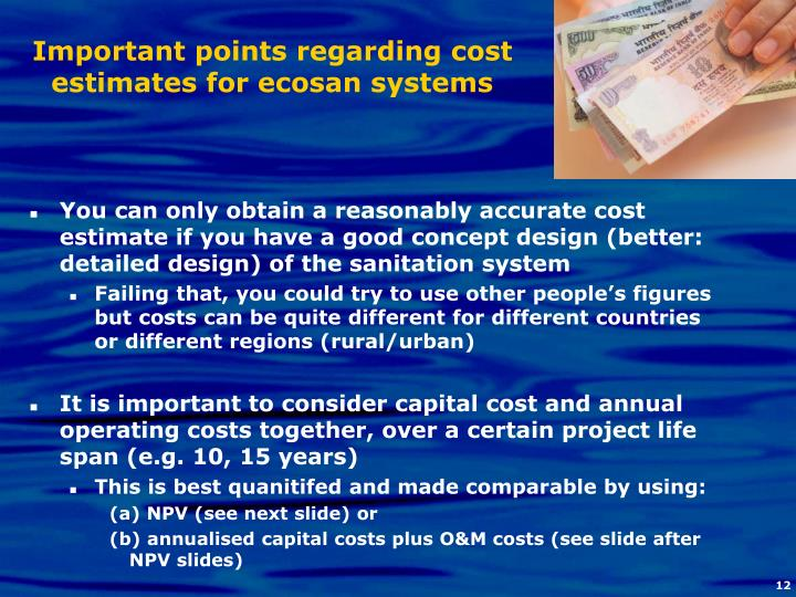 Important points regarding cost estimates for ecosan systems