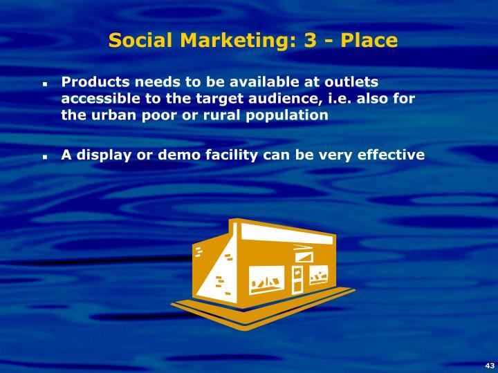 Social Marketing: 3 - Place