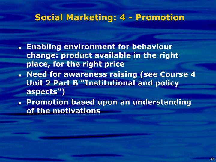 Social Marketing: 4 - Promotion