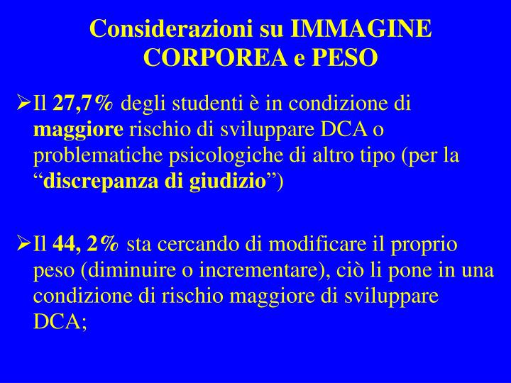 Considerazioni su IMMAGINE CORPOREA e PESO