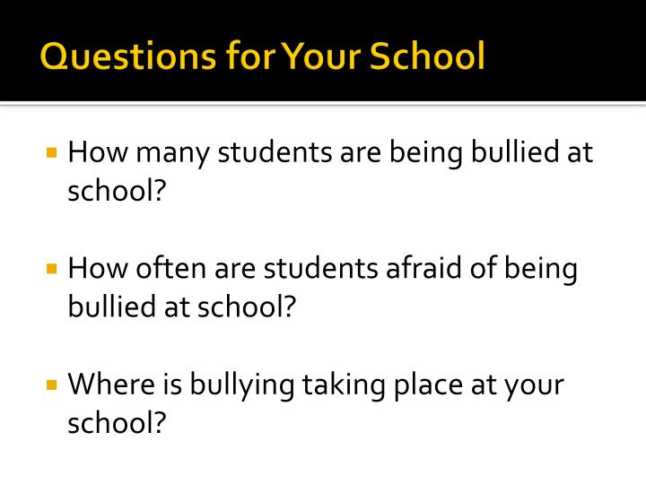 Questions for Your School