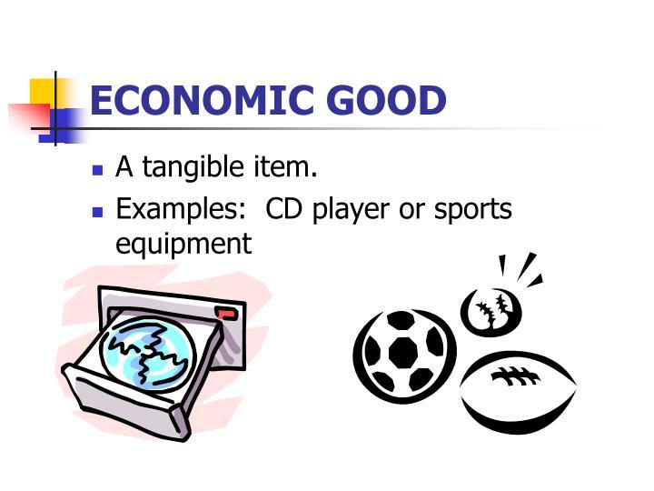 ECONOMIC GOOD