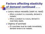 factors affecting elasticity of demand continued1