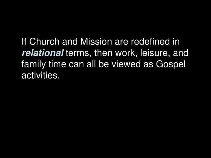 If Church and Mission are redefined in