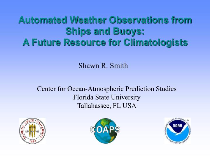 automated weather observations from ships and buoys a future resource for climatologists