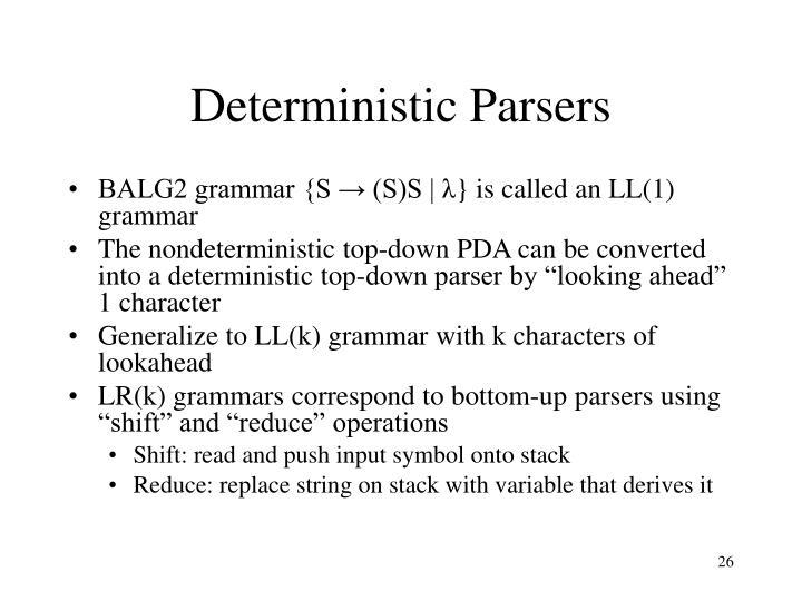 Deterministic Parsers