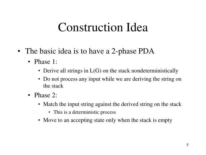 Construction Idea