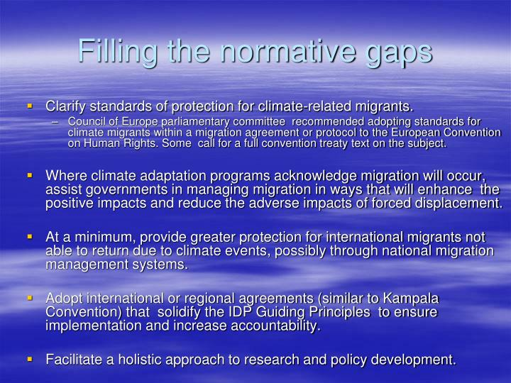 Filling the normative gaps