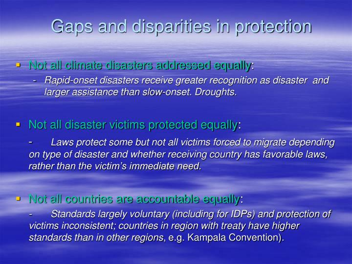 Gaps and disparities in protection