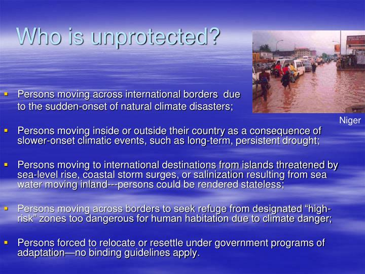 Who is unprotected?