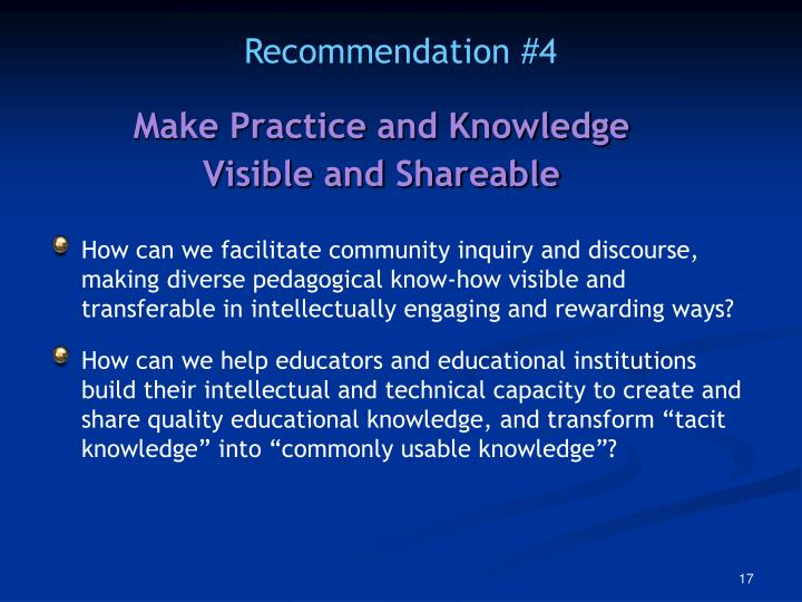 Make Practice and Knowledge Visible and Shareable
