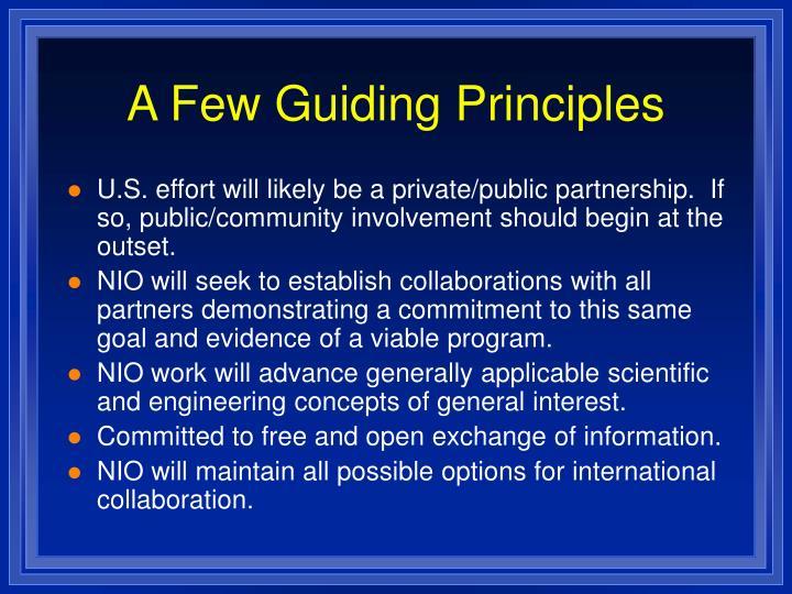 A Few Guiding Principles
