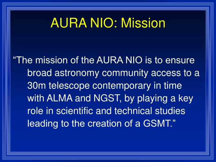 AURA NIO: Mission