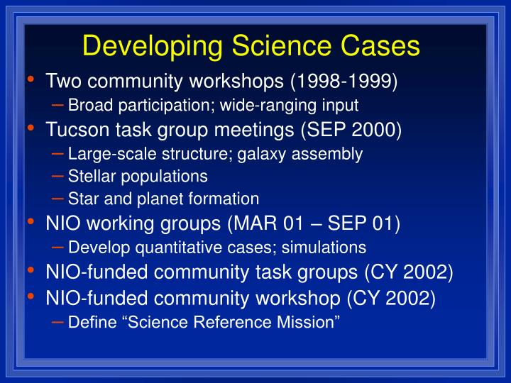 Developing Science Cases