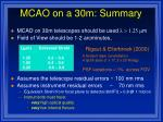mcao on a 30m summary