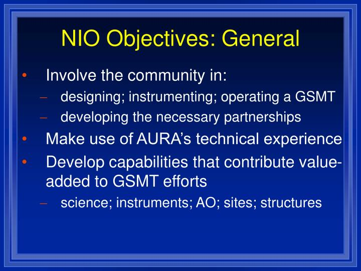 NIO Objectives: General