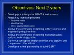 objectives next 2 years