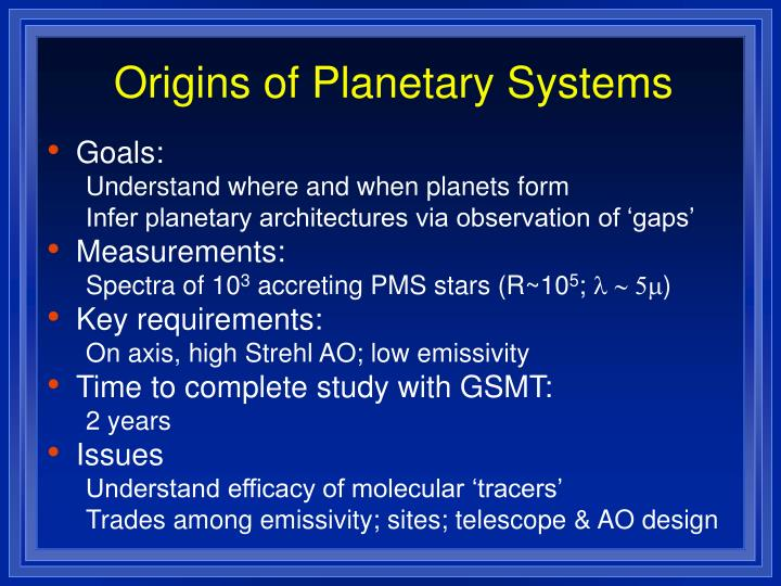 Origins of Planetary Systems