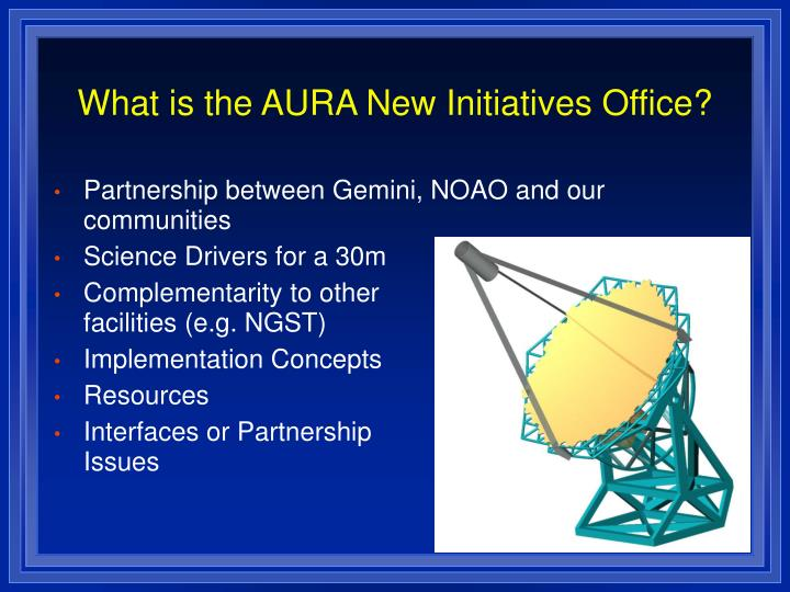 What is the AURA New Initiatives Office?