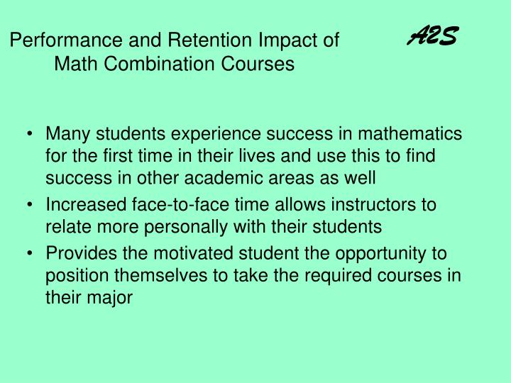 Performance and Retention Impact of Math Combination Courses