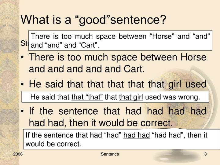 What is a good sentence