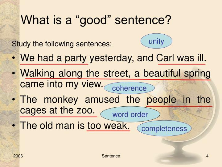 "What is a ""good"" sentence?"