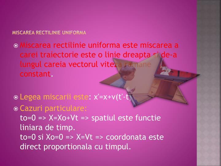 MISCAREA RECTILINIE UNIFORMA