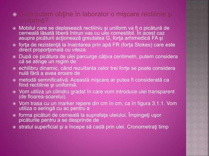 Cum putem obţine în laborator o mişcare rectilinie şi uniformă?