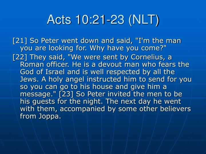 Acts 10:21-23 (NLT)