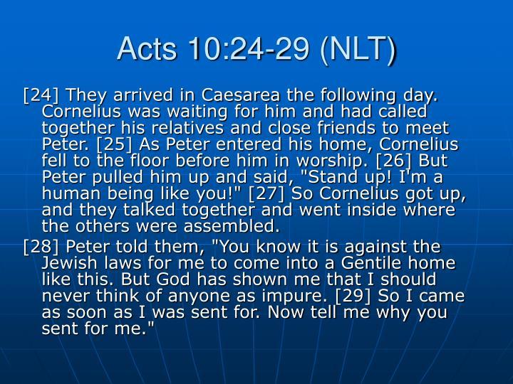 Acts 10:24-29 (NLT)