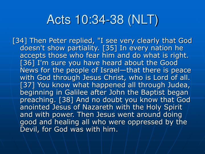 Acts 10:34-38 (NLT)