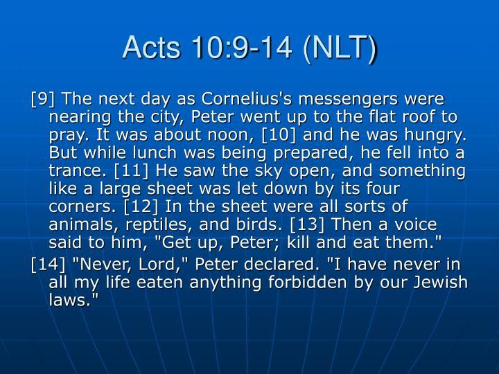 Acts 10:9-14 (NLT)