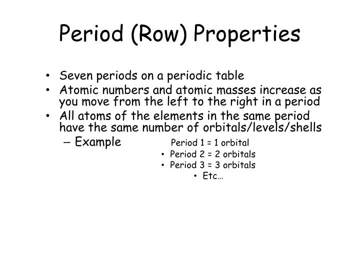 Period (Row) Properties